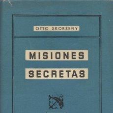 Libros de segunda mano: MISIONES SECRETAS, OTTO SKORZENY. Lote 176516379