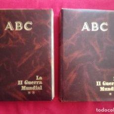 Libros de segunda mano: HISTORIA DE LA II GUERRA MUNDIAL.ABC. (2 TOMOS).. Lote 176735394