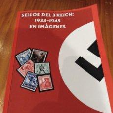 Libros de segunda mano: LIBRO DE TODOS LOS SELLOS DEL TERCER REICH DE ALEMANIA NAZI DE HITLER. Lote 176765035