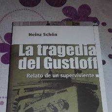 Libros de segunda mano: LA TRAGEDIA DEL GUSTLOFF. HEINZ SCHÖN. EDITORIAL SALVAT. SEGUNDA GUERRA MUNDIAL.. Lote 176861649