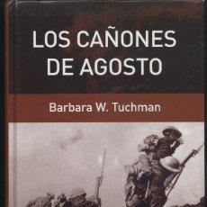 Libros de segunda mano: BÁRBARA W. TUCHMAN: LOS CAÑONES DE AGOSTO. EDICIONES PENÍNSULA (BARCELONA, 2004).. Lote 176958227