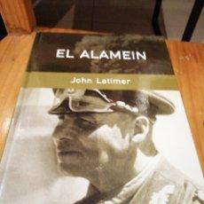 Libros de segunda mano: EL ALAMEIN DE JOHN LATIMER. Lote 177044448