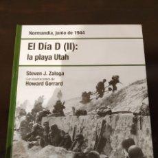 Libros de segunda mano: EL DÍA D (II): LA PLAYA UTAH -JUNIO 1944- BIBLIOTECA OSPREY SEGUNDA GUERRA MUNDIAL -2008-. Lote 177621994