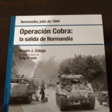 Libros de segunda mano: OPERACIÓN COBRA: LA SALIDA DE NORMANDÍA -JULIO 1944- BIBLIOTECA OSPREY II GUERRA MUNDIAL -2008-. Lote 177622080