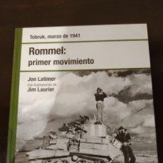 Libros de segunda mano: ROMMEL: PRIMER MOVIMIENTO -MARZO 1941- BIBLIOTECA OSPREY SEGUNDA GUERRA MUNDIAL -2008-. Lote 177622099