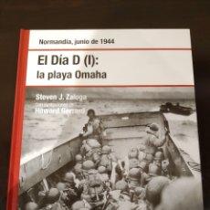 Libros de segunda mano: EL DÍA D (I): LA PLAYA OMAHA -JUNIO 1944- BIBLIOTECA OSPREY SEGUNDA GUERRA MUNDIAL -2008-. Lote 177622173