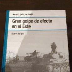 Libros de segunda mano: GRAN GOLPE DE EFECTO EN EL ESTE -JULIO 1943- BIBLIOTECA OSPREY SEGUNDA GUERRA MUNDIAL -2008-. Lote 177622243