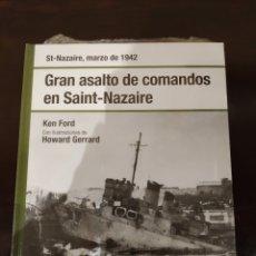 Libros de segunda mano: GRAN ASALTO DE COMANDOS EN SAINT-NAZAIRE -MARZO 1942- BIBLT. OSPREY II GUERRA MUNDIAL -2008-. Lote 177622329