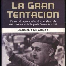 Libros de segunda mano: LA GRAN TENTACION .- MANUEL ROS AGUDO. Lote 177659235