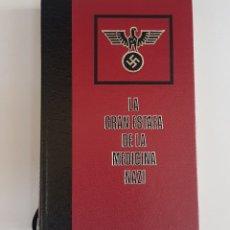 Libros de segunda mano: LA GRAN ESTAFA DE LA MEDICINA NAZI - TDK100. Lote 177748120