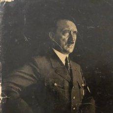 Libros de segunda mano: HITLER SU VIDA Y SU OBRA. ERICH BEIER-LINDHARDT. EDITORIAL ORBIS (REINHOLD WETZIG) 1940. Lote 178065994