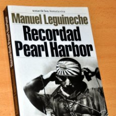Libros de segunda mano: RECORDAR PEARL HARBOR - DE MANUEL LEGUINECHE - EDITORIAL TEMAS DE HOY - 5ª EDICIÓN - OCTUBRE 2001. Lote 178609178
