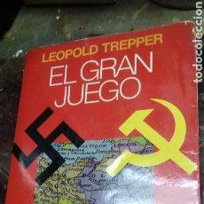 Libros de segunda mano: EL GRAN JUEGO. LEEOPOLF TREPPER. ESPIONAJE SOVIETICO. 1 EDICION 1977. Lote 178973920