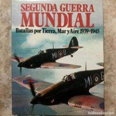 Libros de segunda mano: SEGUNDA GUERRA MUNDIAL - BATALLAS POR TIERRA, MAR Y AIRE 1939 1945 - CHRISTOPER CHANT. Lote 178990483
