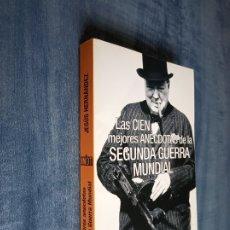 Libros de segunda mano: LAS CIEN MEJORES ANÉCDOTAS DE LA SEGUNDA GUERRA MUNDIAL, JEÚS HERNÁNDEZ, INÉDITA EDITORES.. Lote 179106552