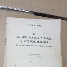 Libros de segunda mano: EL ESTADO MAYOR ALEMÁN VISTO POR HALDER. Lote 179233087