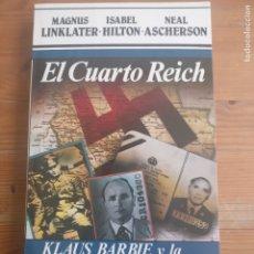 Libros de segunda mano: EL CUARTO REICH: KLAUS BARBI Y CONEXIÓN NEO-FASCISTA LINKLATER, MAGNUS PUBLICADO POR ARGOS VERGARA.. Lote 179234506