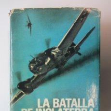 Libros de segunda mano: LA BATALLA DE INGLATERRA (DUELO DE ÁGUILAS). PETER TOWNSEND. 1972. TAPA DURA SOBRECUBIERTA. ILUSTRAD. Lote 179256910