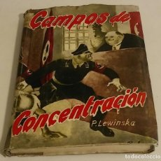 Libros de segunda mano: VEINTE MESES EN AUCHWITZ. CAMPOS DE CONCENTRACIÓN. LEWINSKA, PELAGIA. Lote 179319468
