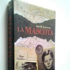 Libros de segunda mano: MARK KURZEM LA MASCOTA HOLOCAUSTO JUDÍOS NAZI ALEMANIA. Lote 179527341