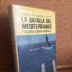 Libros de segunda mano: LA BATALLA DEL MEDITERRANEO SEGUNDA GUERRA MUNDIAL - G. STITT - JUVENTUD - TAPA DURA, SOBREC. - GCH. Lote 179866192
