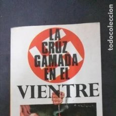 Libros de segunda mano: LA CRUZ GAMADA EN EL VIENTRE-KARL VON VEREITER-(EDICIONES PETRONIO, 1978). Lote 179939185