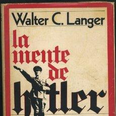 Libros de segunda mano: WALTER C. LANGER: LA MUERTE DE HITLER. UN INFORME SECRETO DE LA GUERRA.. Lote 180026690