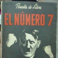 Libros de segunda mano: PENELLA DE SILVA. EL NÚMERO 7. 1945. Lote 180088907