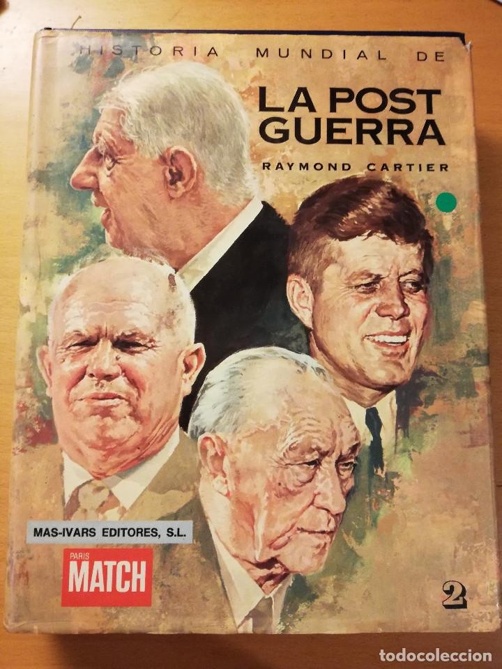 HISTORIA MUNDIAL DE LA POSTGUERRA (RAYMOND CARTIER) TOMO 2 (1953 - 1969) (Libros de Segunda Mano - Historia - Segunda Guerra Mundial)