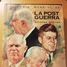 Libros de segunda mano: HISTORIA MUNDIAL DE LA POSTGUERRA (RAYMOND CARTIER) TOMO 2 (1953 - 1969) . Lote 180105170