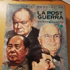 Libros de segunda mano: HISTORIA MUNDIAL DE LA POSTGUERRA (RAYMOND CARTIER) TOMO 1 (1945 - 1953). Lote 180105246