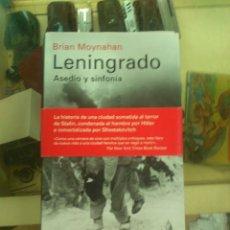 Libros de segunda mano: LENINGRADO. ASEDIO Y SINFONIA, DE BRIAN MOYNAHAN. ED. GALAXIA. Lote 180107387