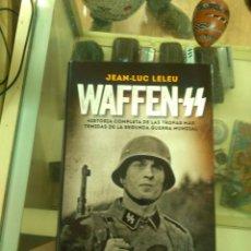 Libros de segunda mano: WAFFEN SS - JEAN-LUC LELEU - NAZISMO - SEGUNDA GUERRA MUNDIAL. Lote 180107422