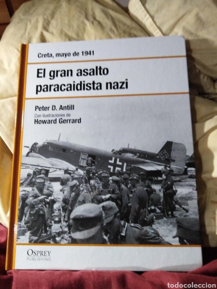 EL GRAN ASALTO PARACAIDISTA NAZI OSPREY (Libros de Segunda Mano - Historia - Segunda Guerra Mundial)