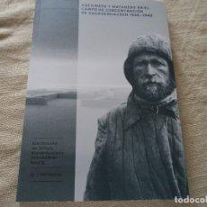 Libros de segunda mano: ASESINATO Y MATANZAS EN EL CAMPO DE CONCENTRACION DE SACHSENHAUSEN 1936 - 1945. Lote 180326577