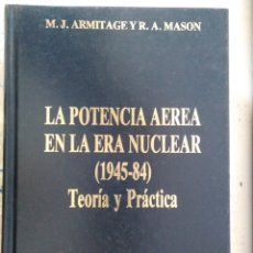 Libros de segunda mano: LA POTENCIA AEREA EN LA GUERRA NUCLEAR. Lote 180490387