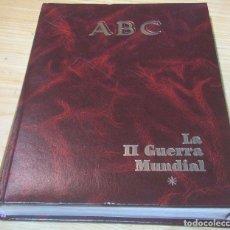 Libros de segunda mano: LA II GUERRA MUNDIAL TOMO 1 ABC , 50 FASCÍCULOS ENCUADERNADOS.. Lote 181592187