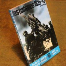 Libros de segunda mano: LOS CAÑONES 1939-1945,IAN V. HOGG, EDITORIAL SAN MARTIN,ARMAS Nº 21,1975.. Lote 182963923