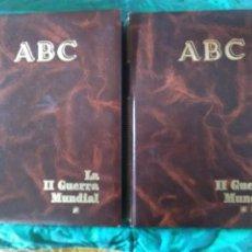 Libros de segunda mano: LA II GUERRA MUNDIAL. (2 VOLÚMENES). ABC. COLECCIÓN DE FASCÍCULOS ENCUADERNADOS.. Lote 183421508
