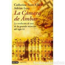 Libros de segunda mano: LEVY LA CÁMARA DE ÁMBAR RUSIA ENIGMA GUERRA MUNDIAL. Lote 183502163