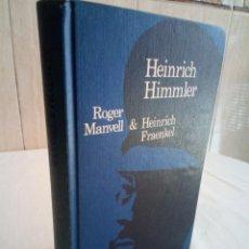 Libros de segunda mano: 309-HEINRICH HIMMLER, ROGER MANVELL, HEINRICH FRAENKEL, 1973. Lote 183958627