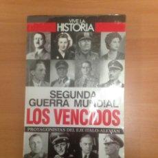 Libros de segunda mano: SEGUNDA GUERRA MUNDIAL LOS VENCIDOS. Lote 184034812