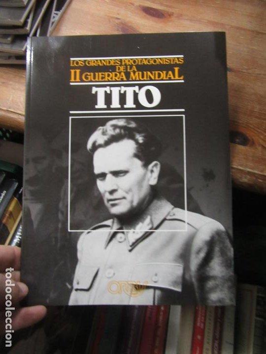 LOS GRANDES PROTAGONISTAS DE LA SEGUNDA GUERRA MUNDIAL, TITO. EP-72 (Libros de Segunda Mano - Historia - Segunda Guerra Mundial)
