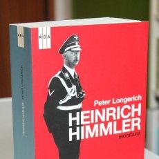 Libros de segunda mano: PETER LONGERICH - HEINRICH HIMMLER. BIOGRAFÍA - RBA. Lote 184475095