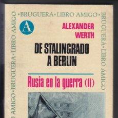Livros em segunda mão: DE STALINGRADO A BERLÍN, RUSIA EN LA GUERRA, ALEXANDER WERTH, ENVÍO GRATIS. Lote 187369605