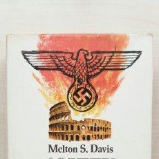 Libros de segunda mano: QUIÉN DEFIENDE ROMA?. MELTON DAVIS. PLAZA Y JANÉS, PRIMERA EDICIÓN, 1974.. Lote 187489492