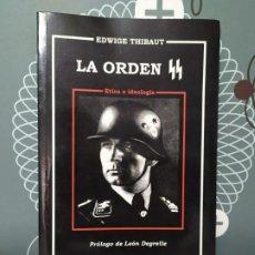 Libros de segunda mano: LA ORDEN SS DE EDWIGE THIBAUT. Lote 219063196