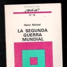 Libros de segunda mano: LA SEGUNDA GUERRA MUNDIAL, HANRI MICHEL. Lote 187502943