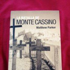 Libros de segunda mano: SEGUNDA GUERRA MUNDIAL. LA BATALLA DE MONTECASSINO. MATTHEW PARKER.. Lote 218811140