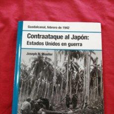 Libros de segunda mano: SEGUNDA GUERRA MUNDIAL. DUADALCANAL. CONTRAATAQUE AL JAPON. JOSEPH N.MUELLER. Lote 211616749